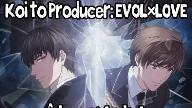Photo of تحميل حلقات انمي Koi to Producer: EVOL×LOVE برابط واحد ومباشر